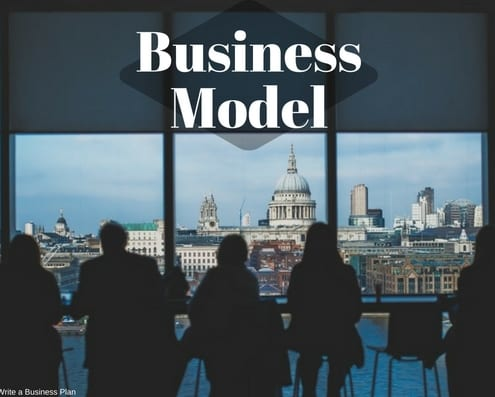 How to Write a Business Plan - Business Model