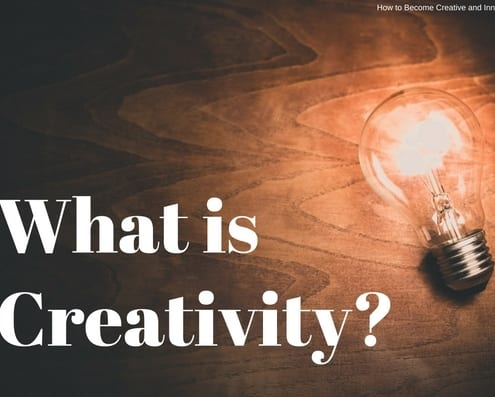 How to Become Creative and Innovative